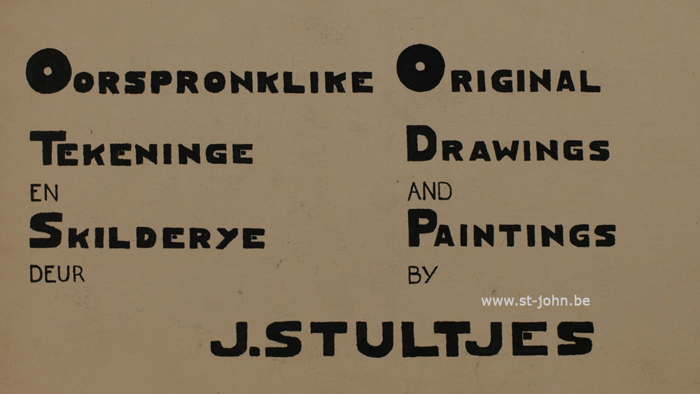 Jan Stultjes — <p> An oil on cardboard panel, announcing an exhibition by the artist Jan Stultjes, probably made by the artist himself , written in South African and English.</p>