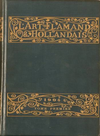 L'Art Flamand et Hollandais 1904